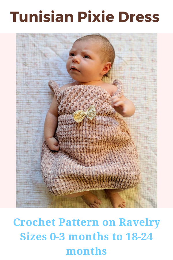 The Tunisian Pixie Dress is a beginner friendly Tunisian crochet dress pattern for babies! It can be made in sizes 0-3 months all the way up to 18-24 months! You can now find it on Etsy and Ravelry.